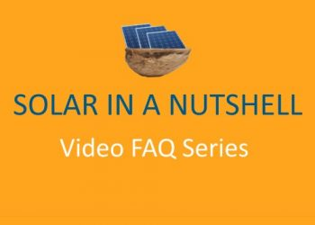 Solar in a Nutshell - Video FAQ series