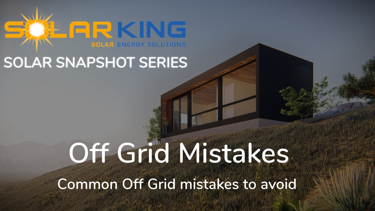 Common Off Grid Solar Mistakes