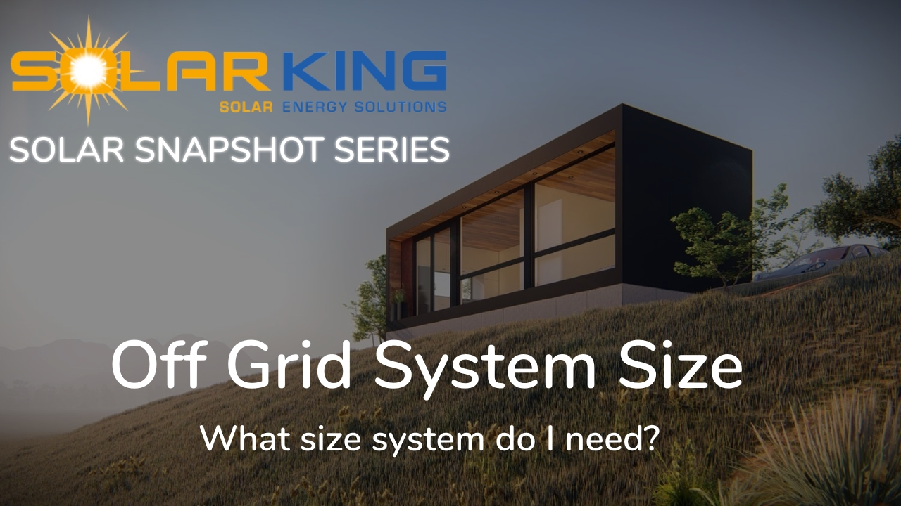 What Size Off Grid System Do I need?