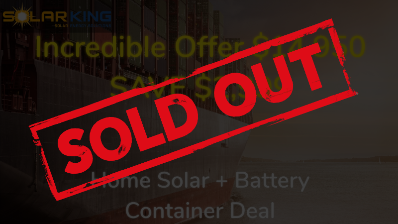 Home Solar and Battery Container Deal Sold Out